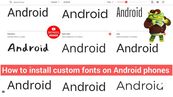 How to install custom fonts in Android phones