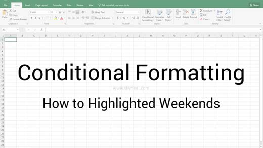 Conditional Formatting : Highlighted Weekends in Excel