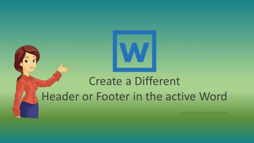 Create a Different Header or Footer in the active Word