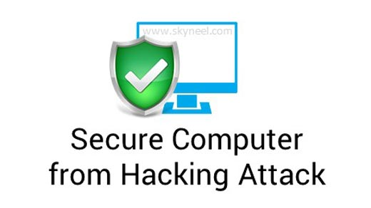 How to secure your computer from Hacking Attack