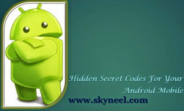 Hidden-Secret-Codes-For-Your-Android-Mobile
