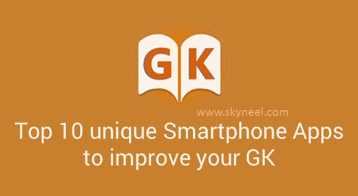 Top 10 unique Smartphone Apps to improve your GK