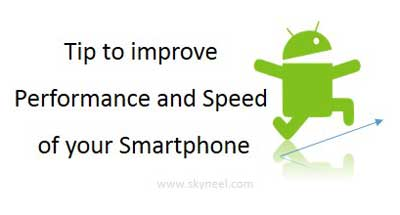 Tip-to-improve-performance-of-smartphone