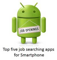 Top five job searching apps for Smartphone and Tablet