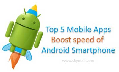 Boost-speed-of-Android-Smartphone