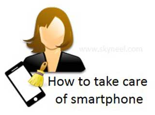 Take-care-of-android-smartphone