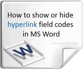 show or hide hyperlink field codes in MS Word