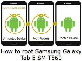 How to root Samsung Galaxy Tab E SM-T560