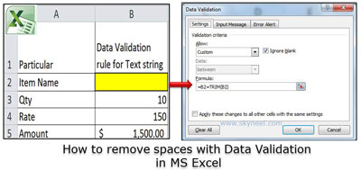 How to remove spaces with Data Validation in MS Excel
