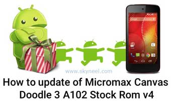 New update of Micromax Canvas Doodle 3 A102 Stock Rom v4