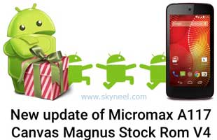 New-update-of-Micromax-A117-Canvas-Magnus-stock-Rom-V4