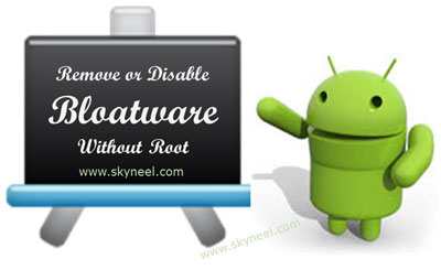 remove-or-disable-bloatware-on-Android-device