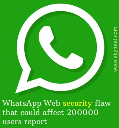 WhatsApp-Web-security-flaw-that-could-affect-200000-users-report