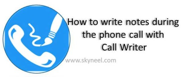 how-to-write-notes-during-the-phone-call-with-call-writer