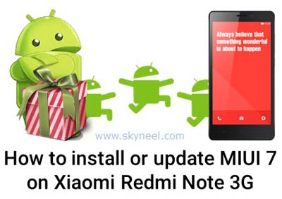 How to install MIUI 7 Global Stable ROM on Xiaomi Redmi Note 3G