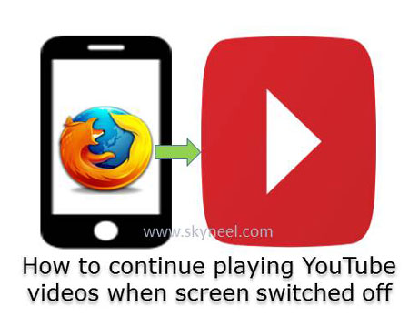 How-to-continue-playing-YouTube-videos-when-screen-switched-off