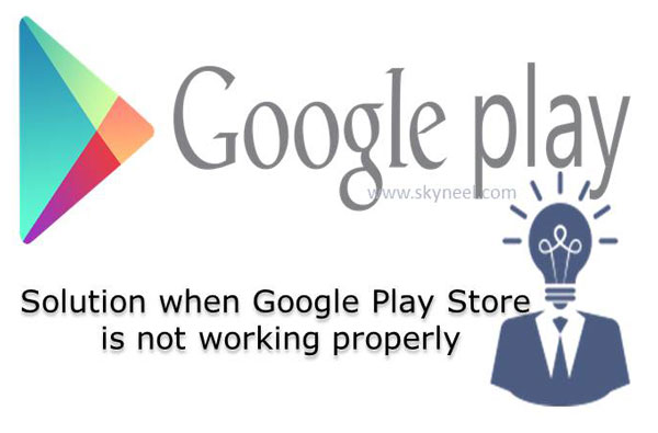 Solution-when-Google-Play-Store-is-not-working-properly