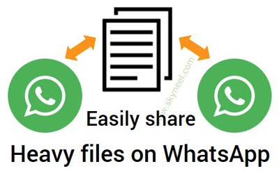 Easily share heavy files on WhatsApp
