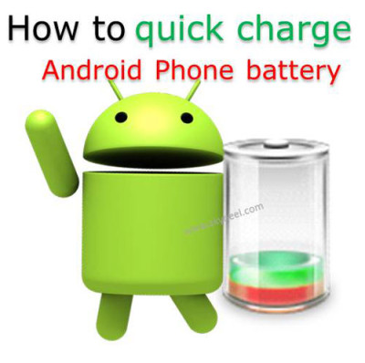 How to quick charge Android Phone battery
