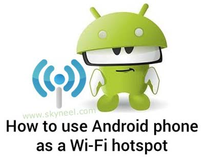 Use Android phone as a WiFi hotspot