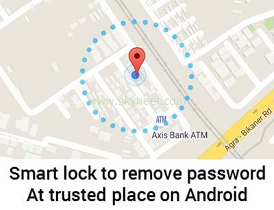 smart-lock-to-remove-password-at-trusted-place-on-Android-2