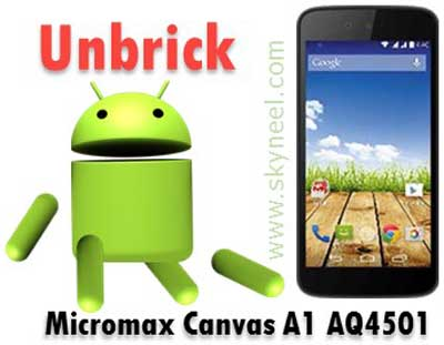 How to unbrick Micromax AQ4501 Canvas A1 Stock Rom V1