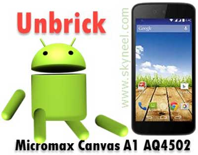 How to unbrick Micromax AQ4502 Canvas A1 Stock Rom V1
