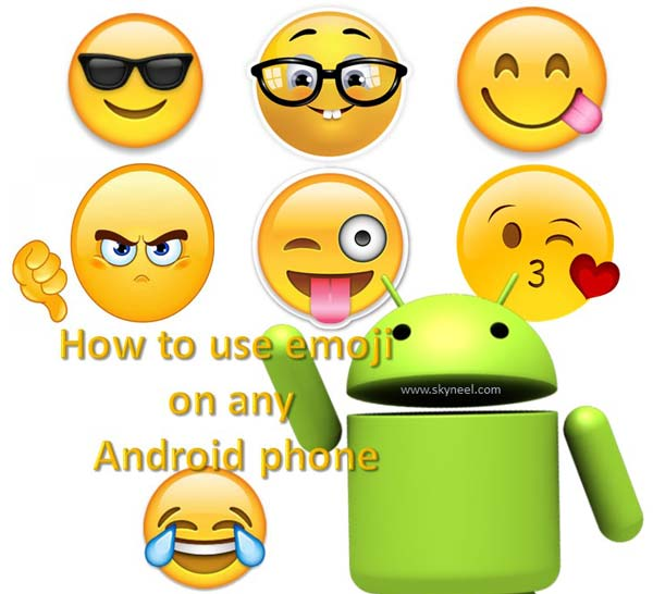 How to use emoji on any Android phone