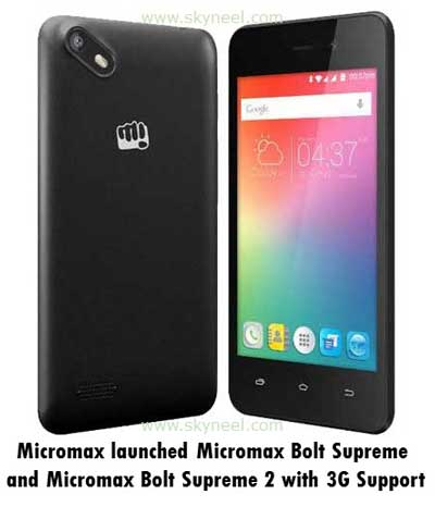 Micromax Bolt Supreme and Micromax Bolt Supreme 2