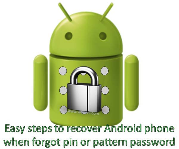 recover Android phone when forgot pin or pattern password