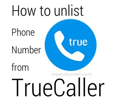 How to unlist phone number from TrueCaller