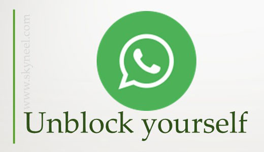 How to unblock yourself from someone's on WhatsApp