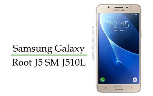 How to root Samsung Galaxy J5 SM J510L
