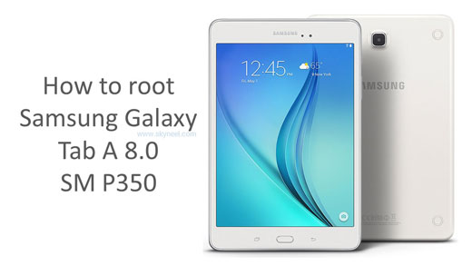 how to root samsung galaxy tab a sm t380 with odin tool - hamsrofasxi ga