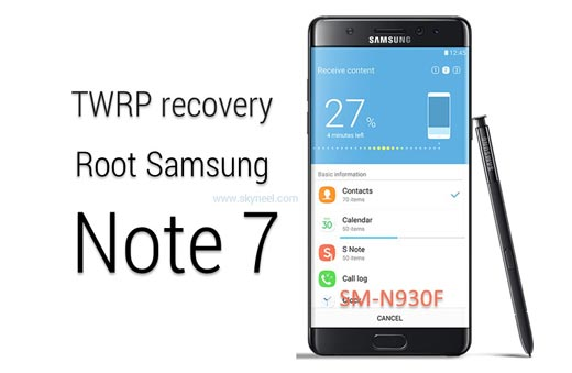 Install TWRP recovery and root Samsung Galaxy Note 7 SM N930F