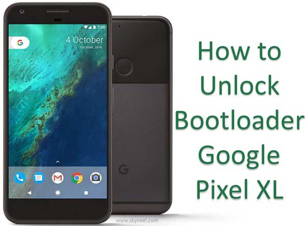 How to unlock bootloader Google Pixel XL Smartphone