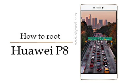 How to root Huawei P8 and install TWRP recovery