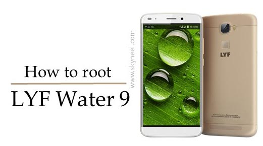 How to root LYF Water 9 Reliance Digital