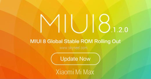 How to update Xiaomi Mi Max MIUI 8.1.2.0 Global stable Rom