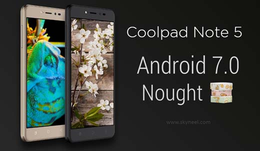 Official Android 7 0 Nougat Rom for Coolpad Note 5
