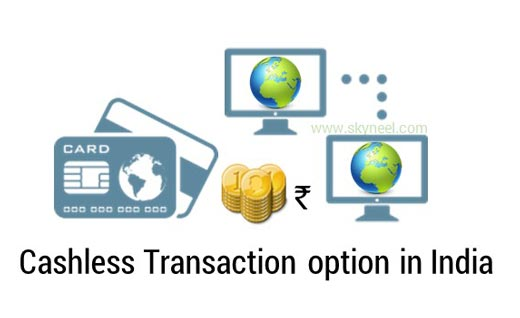 Cashless Transaction option in India