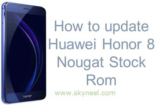 Huawei Honor 8 Nougat Stock Rom