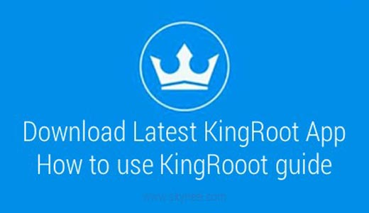 Download KingRoot Application with installation guide