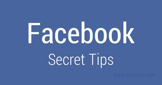Facebook secret tips