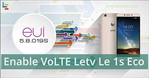 How to enable VoLTE Letv Le 1s Eco x509