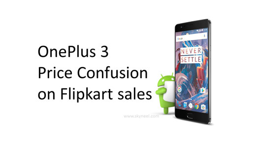 OnePlus 3 Price Confusion on Flipkart sales