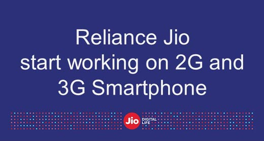 Reliance Jio launch 4G device to start working on 2G and 3G Smartphone