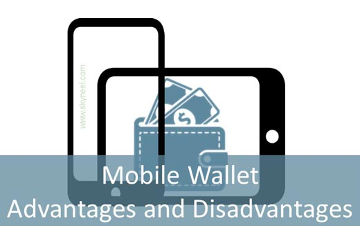 Mobile Wallet advantages and disadvantages