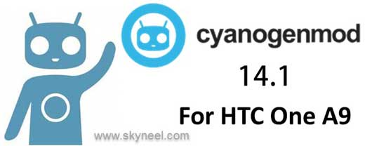 Official CM14.1 Android 7.0 Nougat ROM for HTC One A9