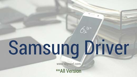 Download Samsung Driver (all version) with installation guide